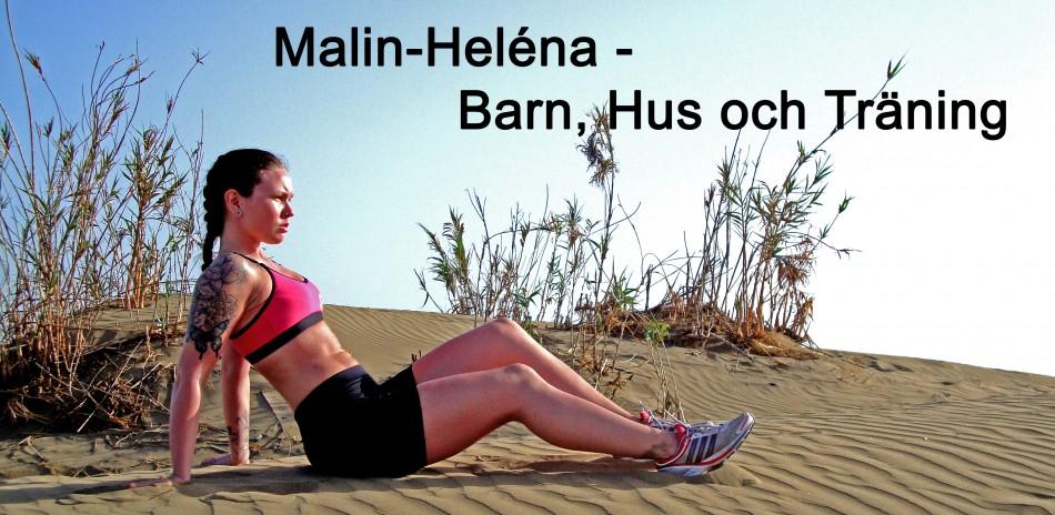 malin-heléna - Barn, Hus och Träning
